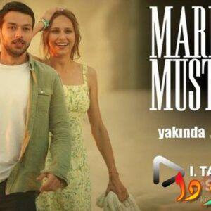ما هي قصة مسلسل ماريا ومصطفى بالتفصيل؟ Maria ile Mustafa